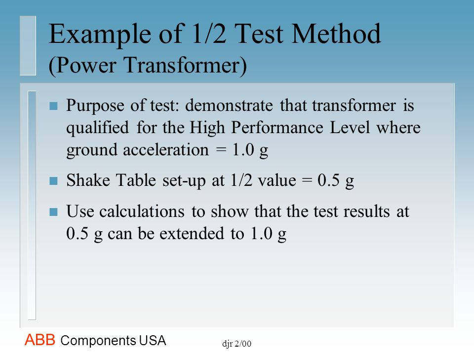 Example of 1/2 Test Method (Power Transformer)