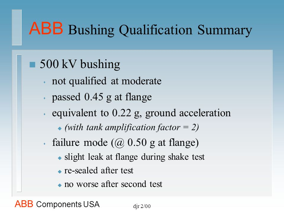 ABB Bushing Qualification Summary