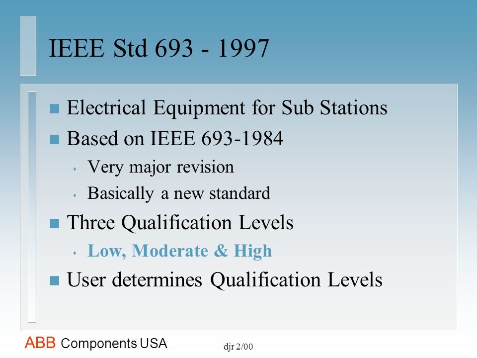 IEEE Std 693 - 1997 Electrical Equipment for Sub Stations