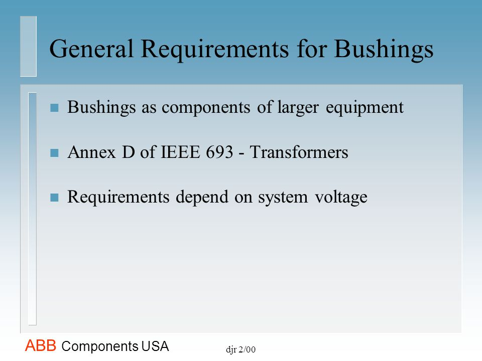 General Requirements for Bushings