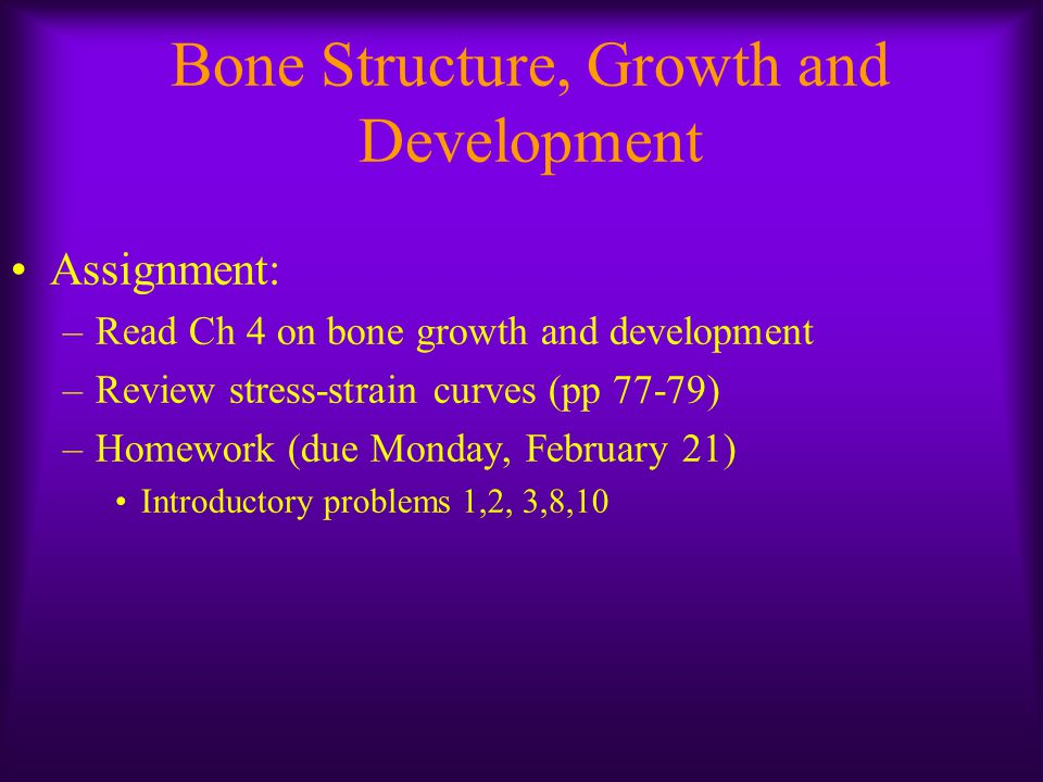 Bone Structure, Growth and Development