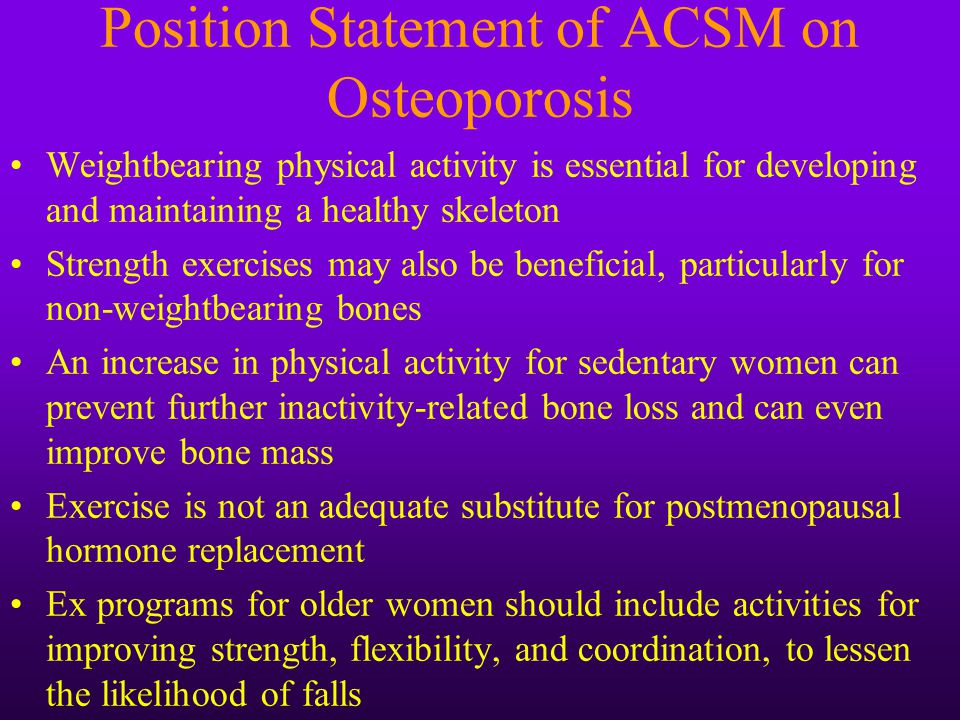Position Statement of ACSM on Osteoporosis