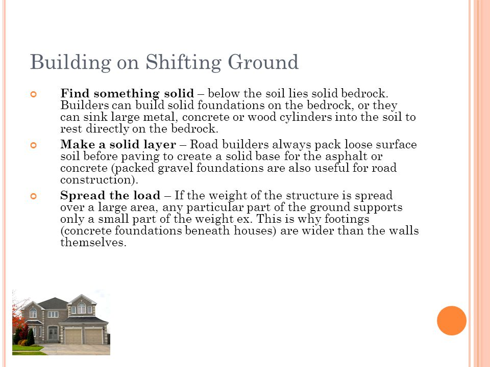 Building on Shifting Ground