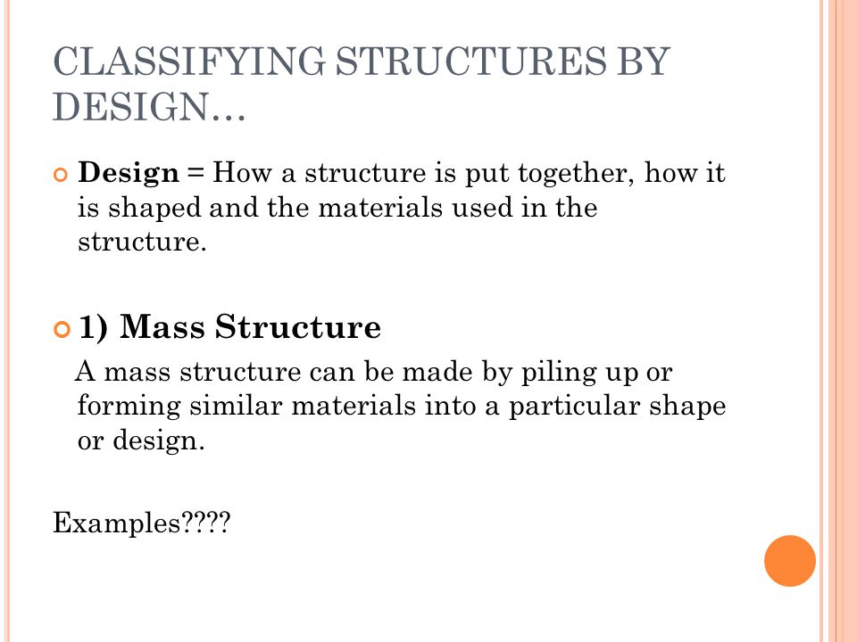 CLASSIFYING STRUCTURES BY DESIGN…