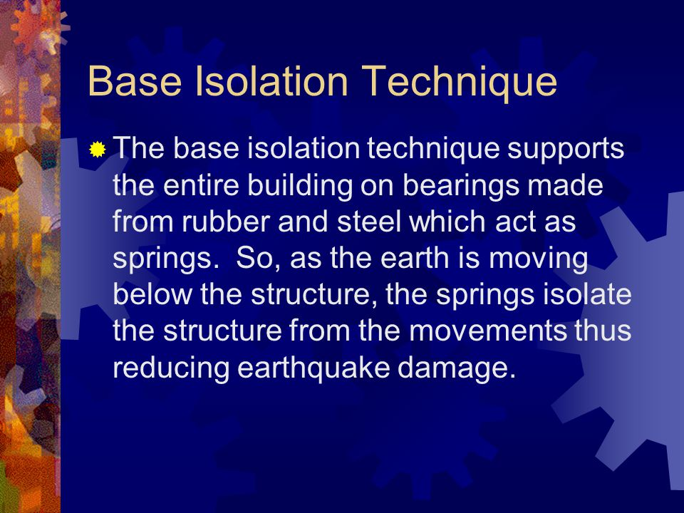 Base Isolation Technique
