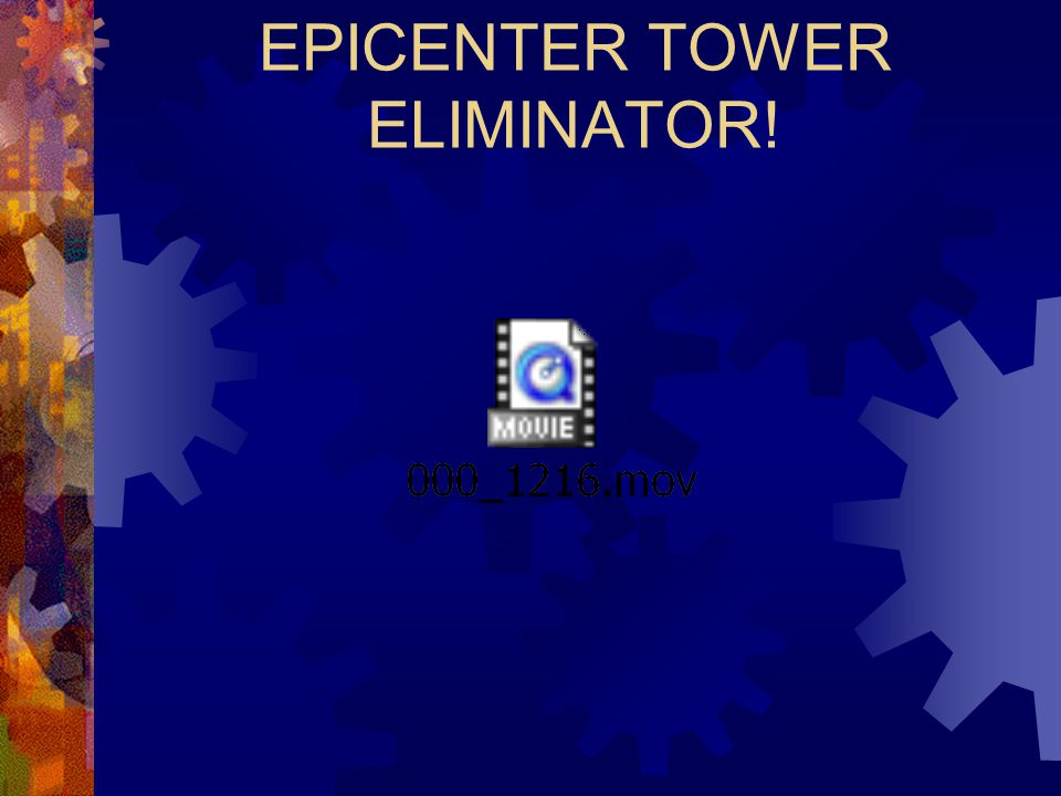 EPICENTER TOWER ELIMINATOR!