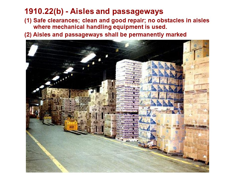 (b) - Aisles and passageways