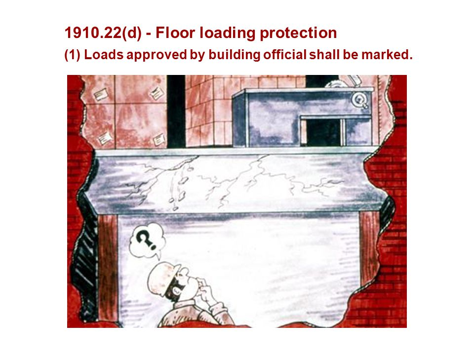 1910.22(d) - Floor loading protection