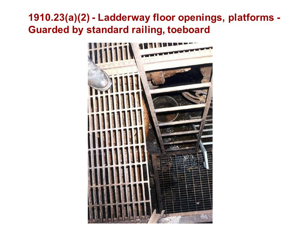 (a)(2) - Ladderway floor openings, platforms -