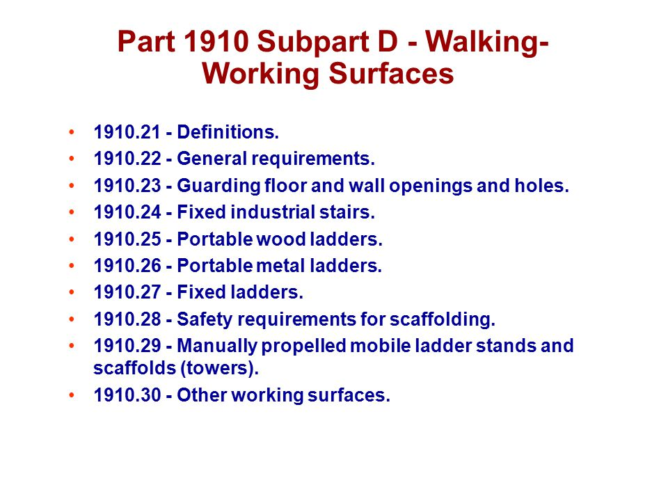 Part 1910 Subpart D - Walking-Working Surfaces