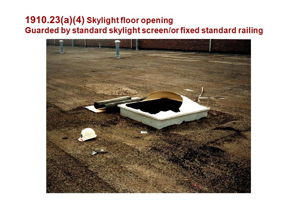 (a)(4) Skylight floor opening