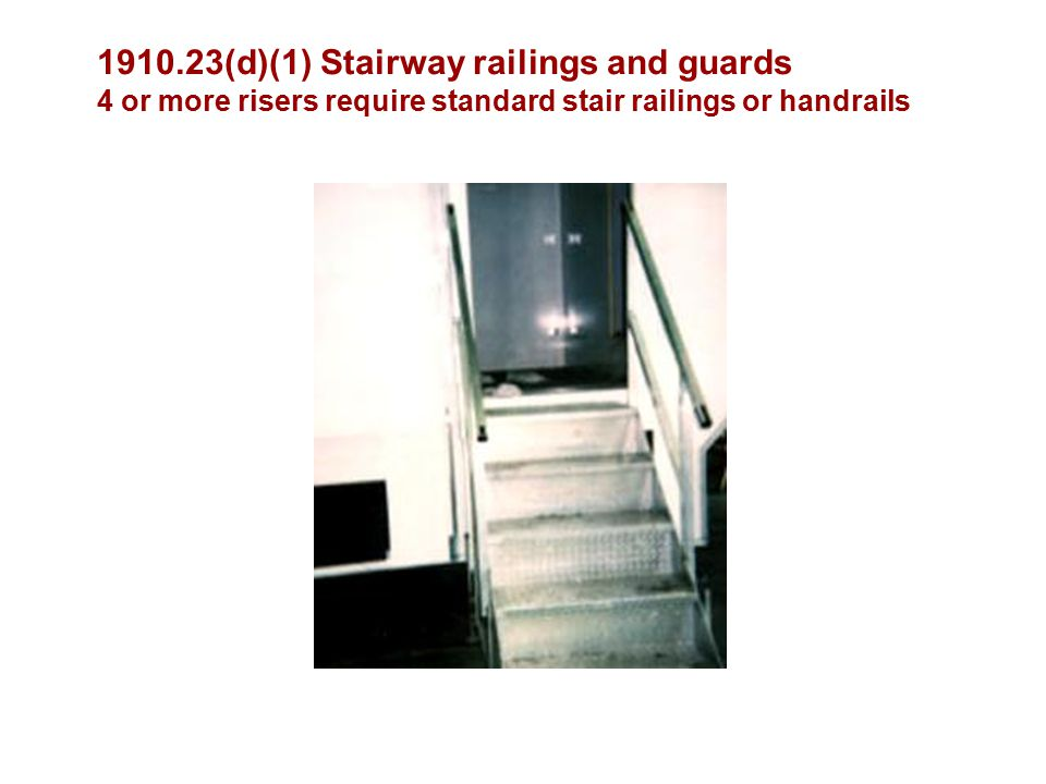 (d)(1) Stairway railings and guards