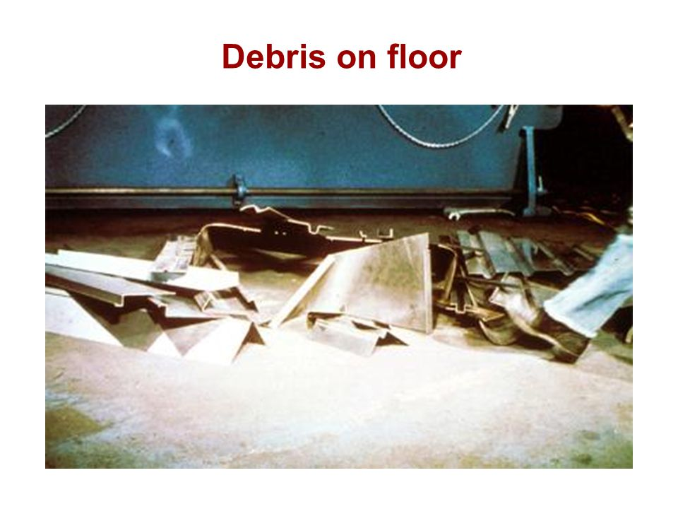 Debris on floor