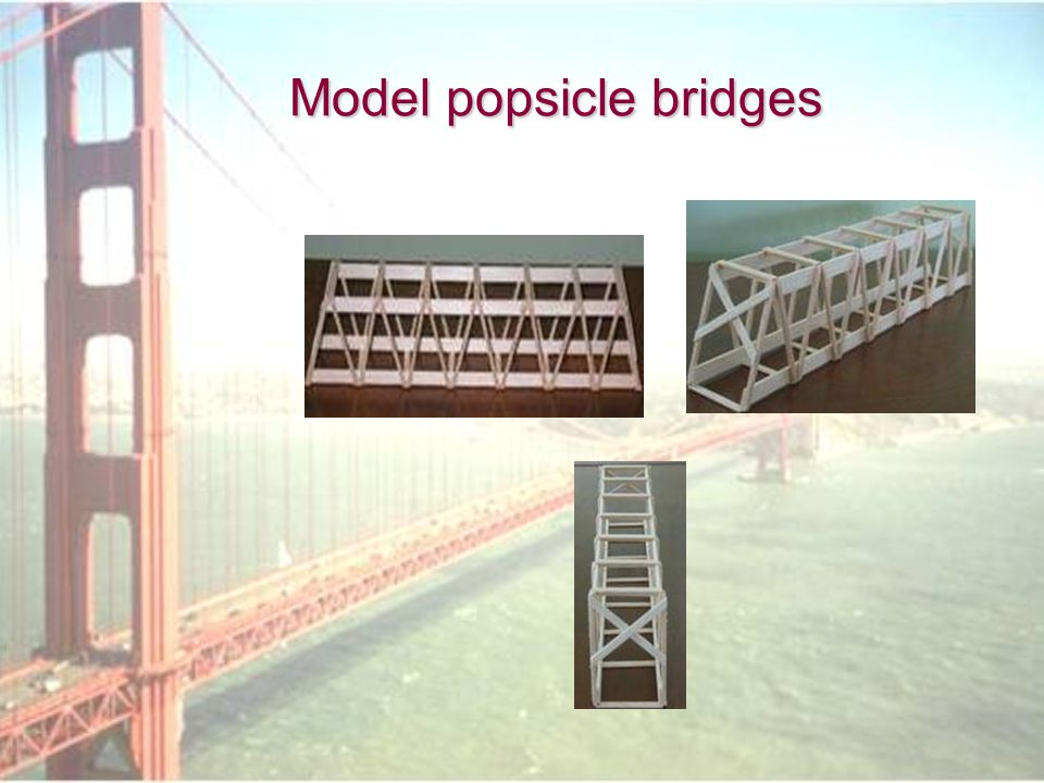 Model popsicle bridges