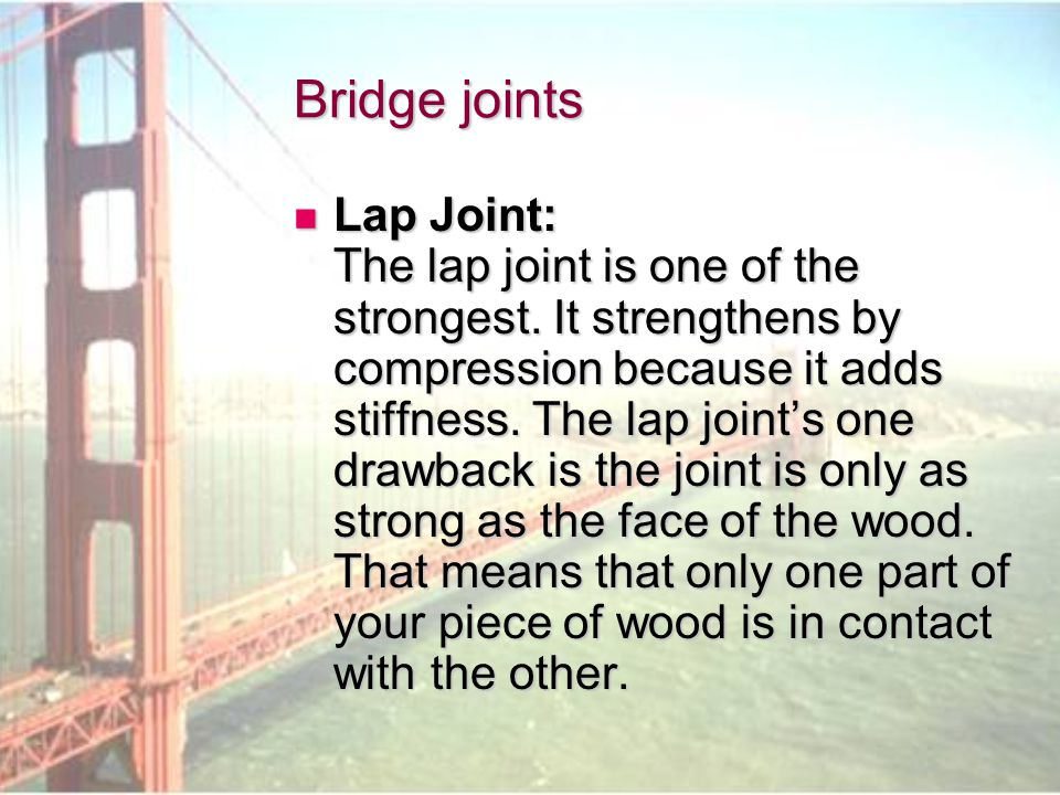 Bridge joints