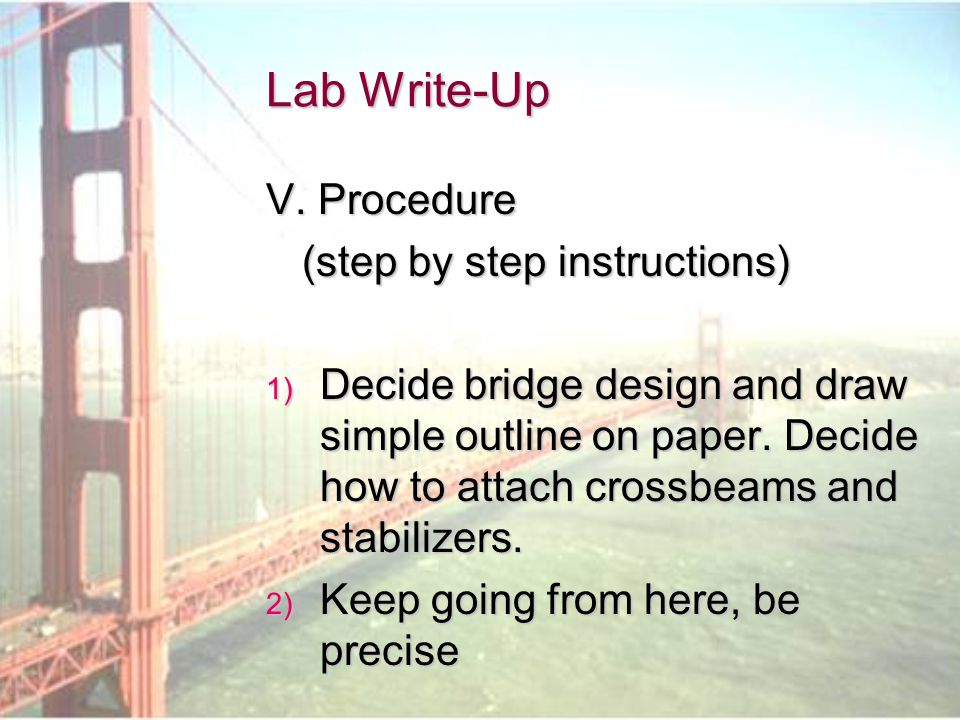 Lab Write-Up V. Procedure (step by step instructions)