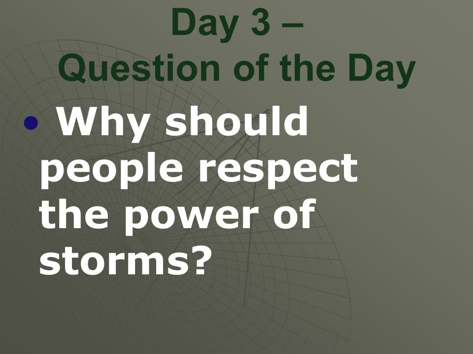 Day 3 – Question of the Day