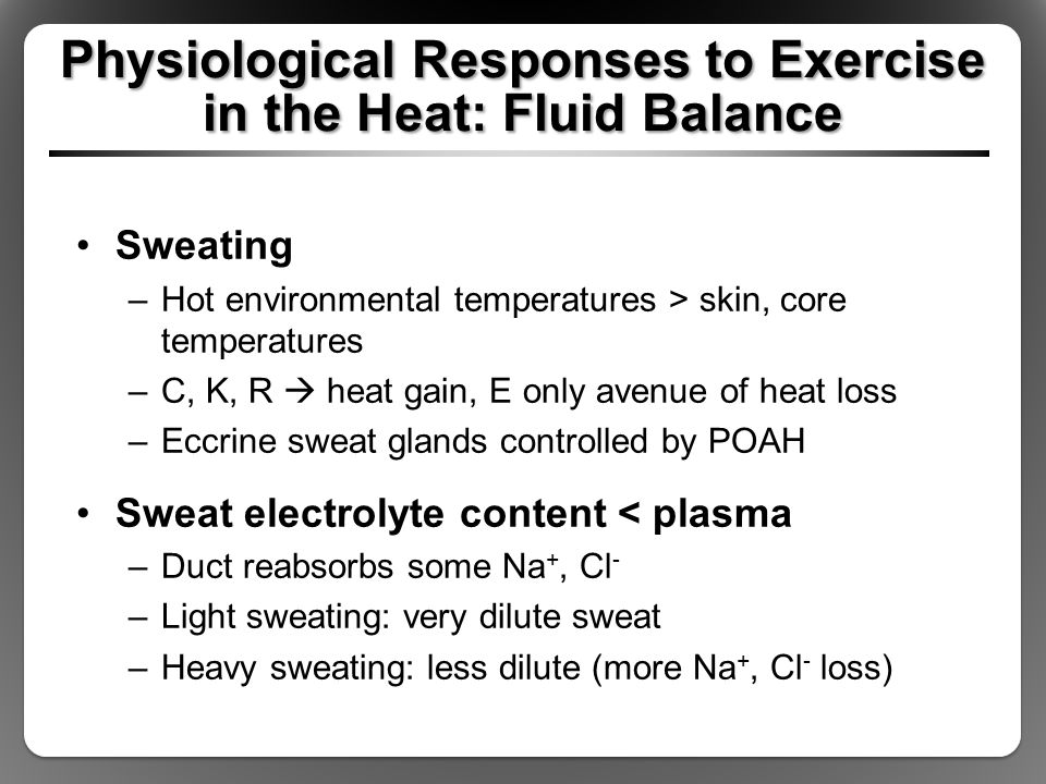 Physiological Responses to Exercise in the Heat: Fluid Balance