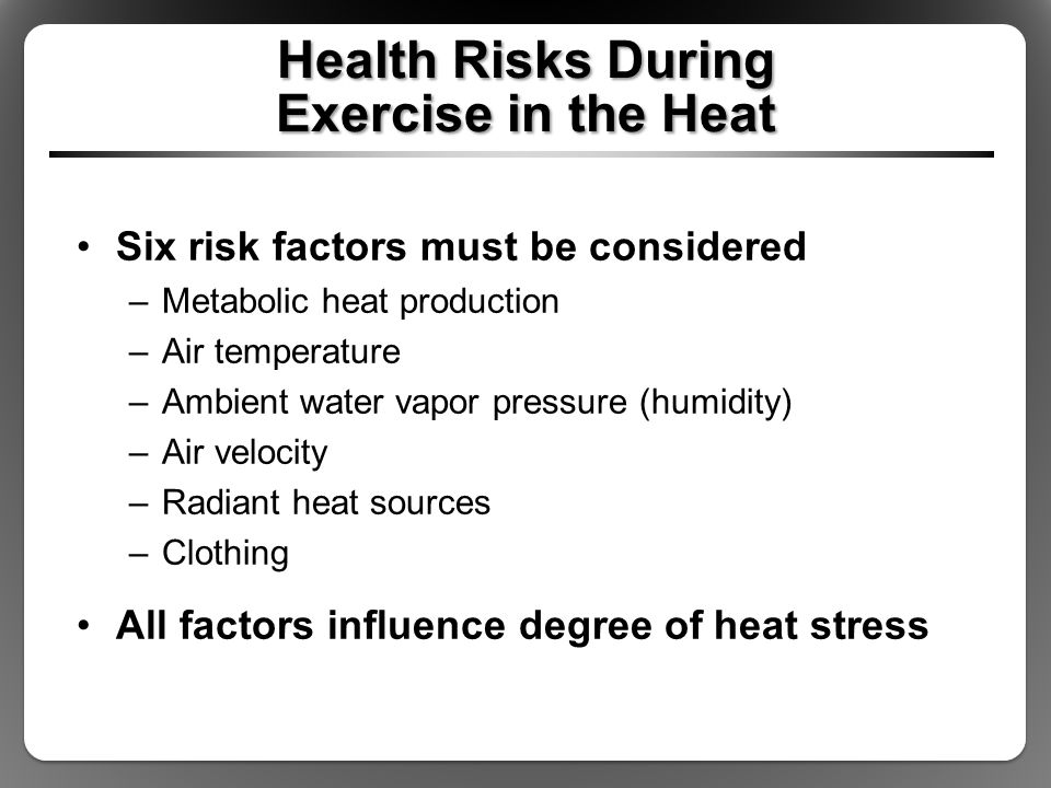 Health Risks During Exercise in the Heat