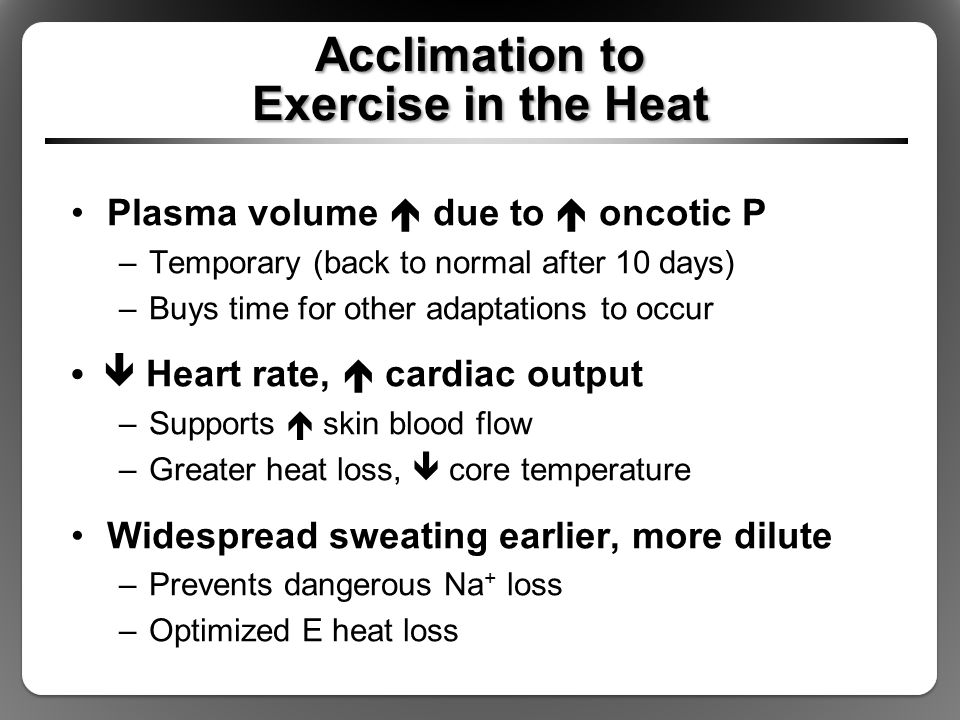Acclimation to Exercise in the Heat