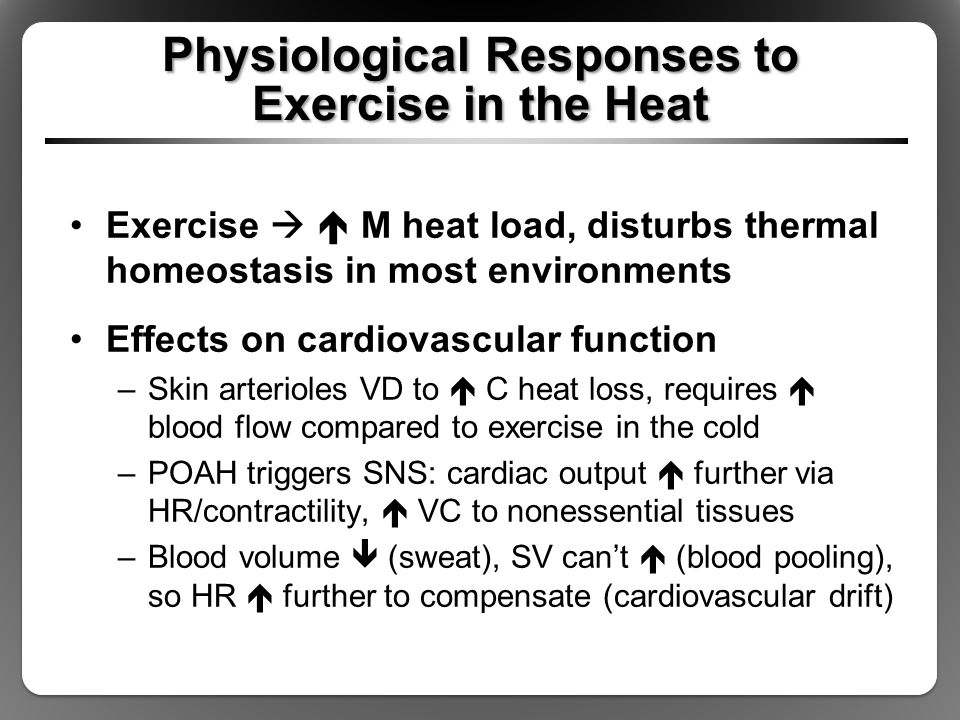 Physiological Responses to Exercise in the Heat