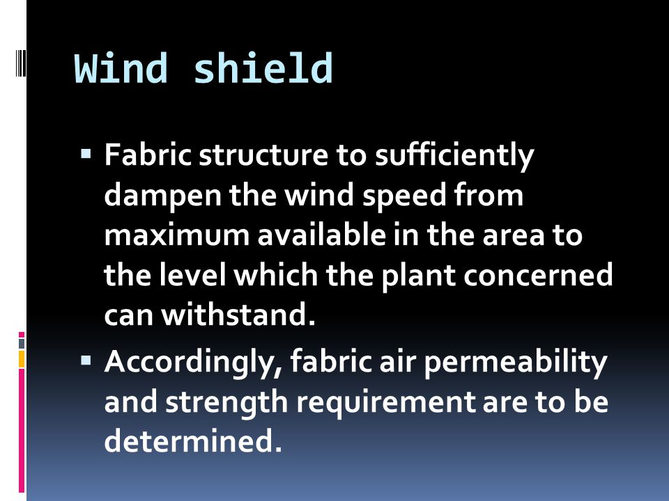 Wind shield