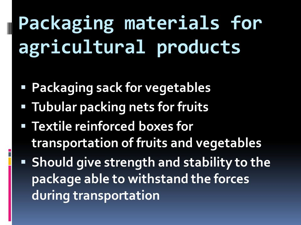 Packaging materials for agricultural products