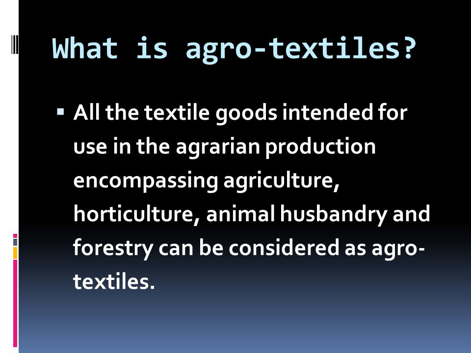 What is agro-textiles
