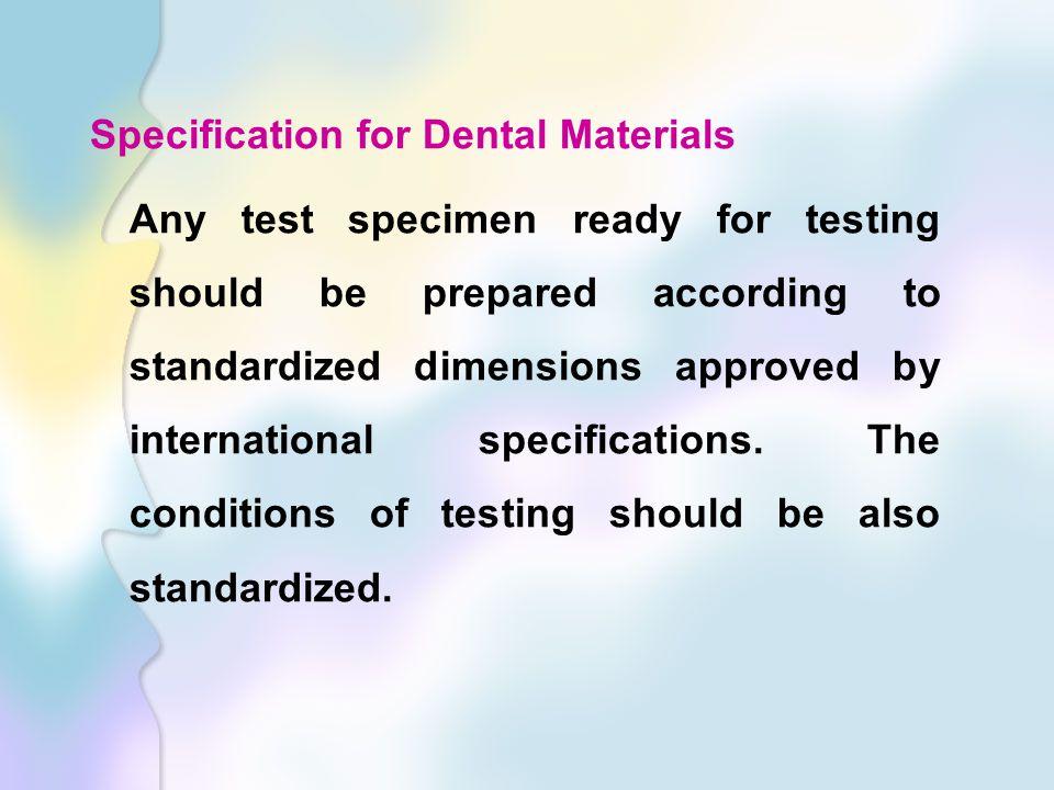 Specification for Dental Materials