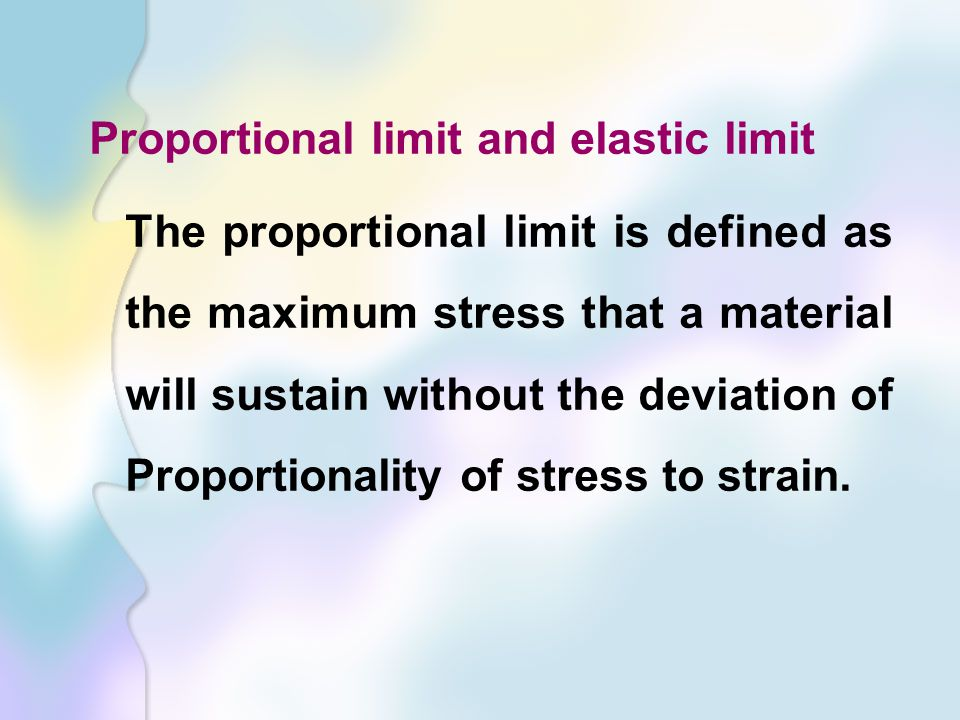 Proportional limit and elastic limit