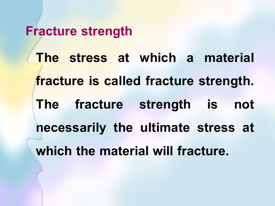 Fracture strength
