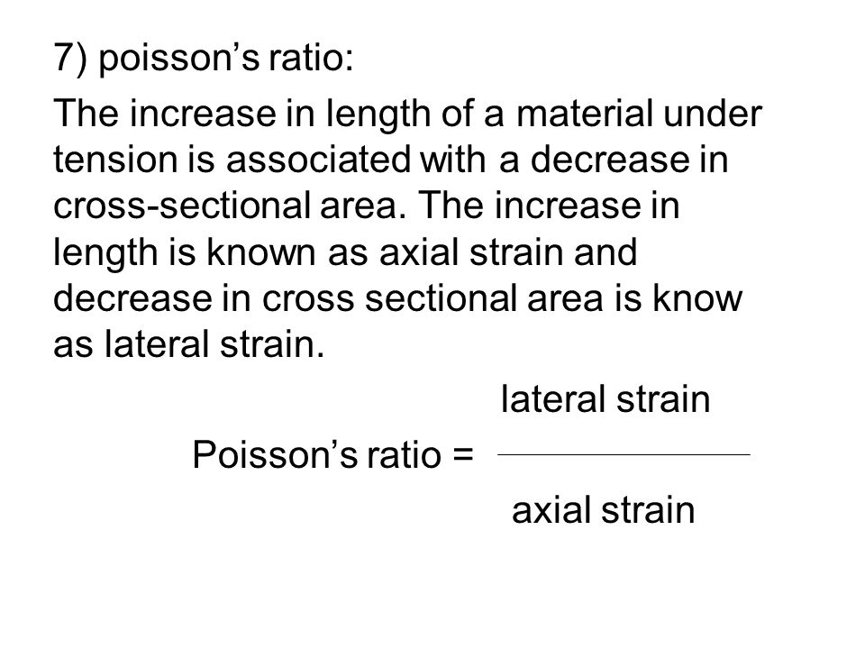 7) poisson's ratio: