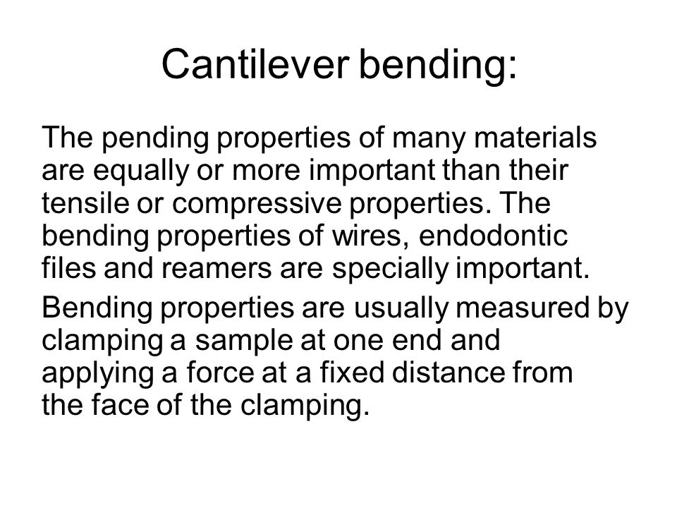 Cantilever bending: