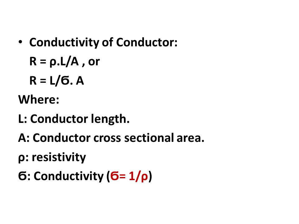 Conductivity of Conductor: