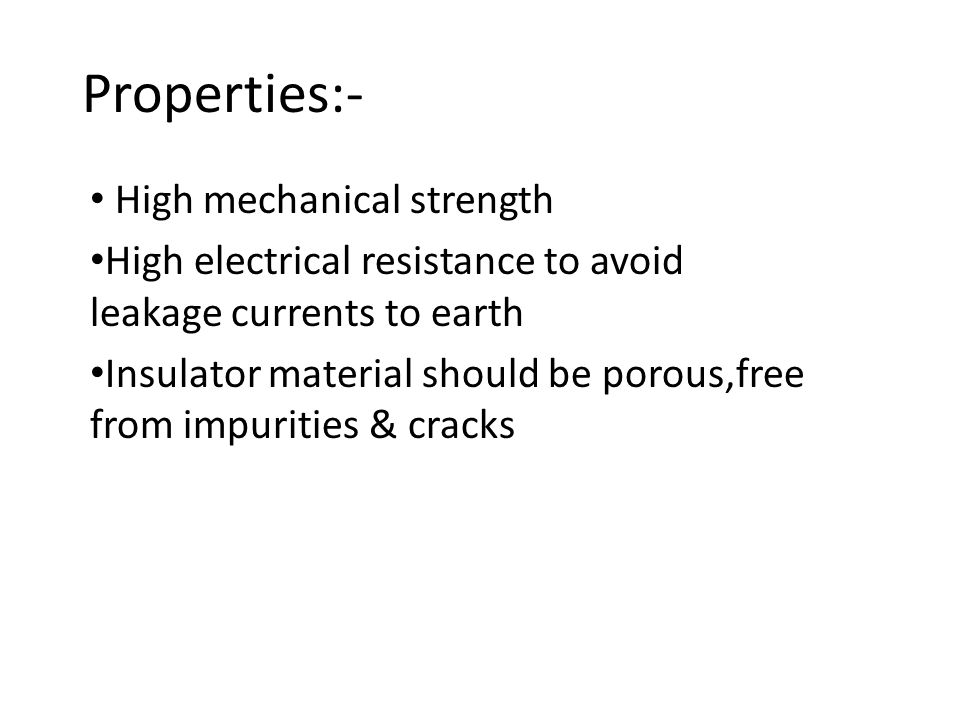 Properties:- High mechanical strength