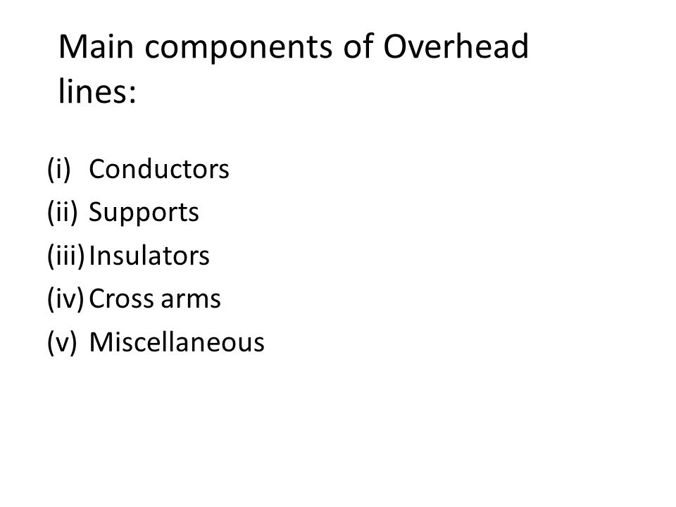 Main components of Overhead lines: