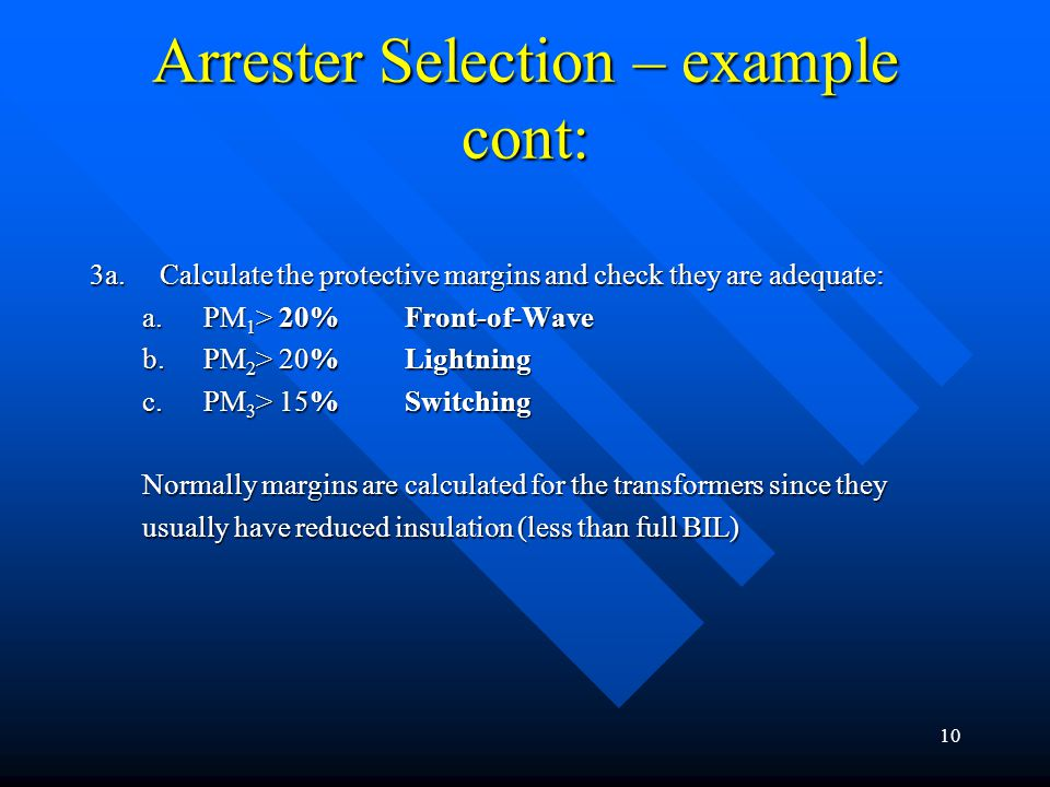 Arrester Selection – example cont: