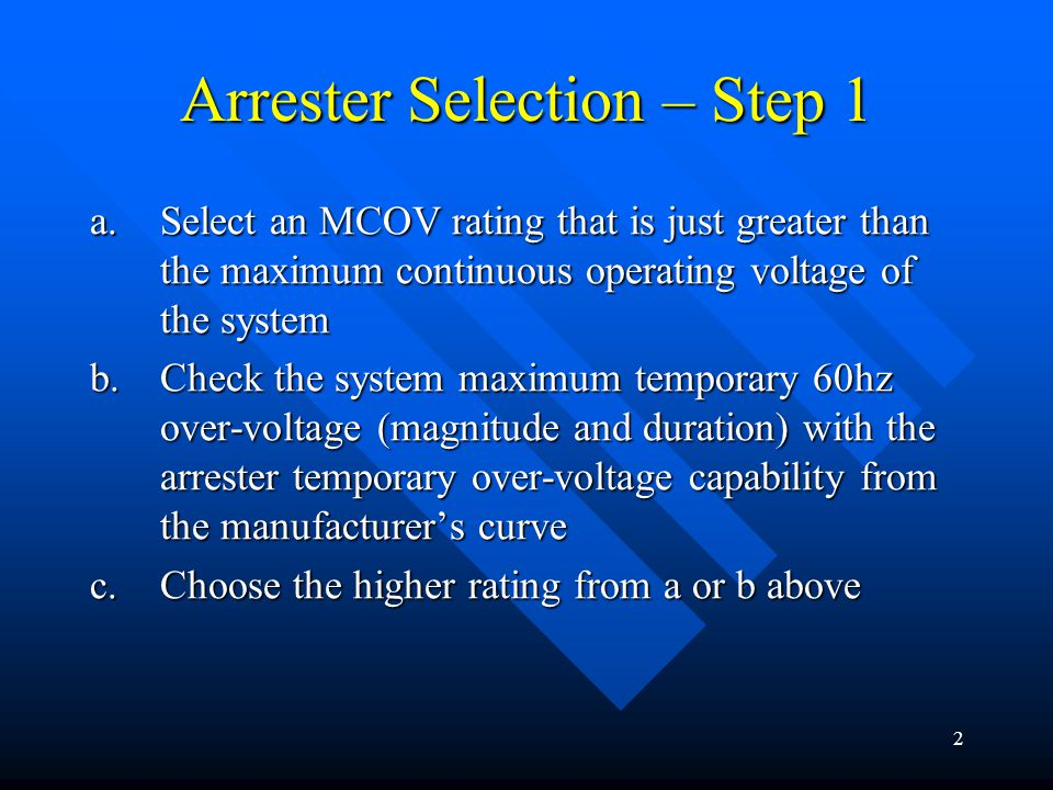 Arrester Selection – Step 1