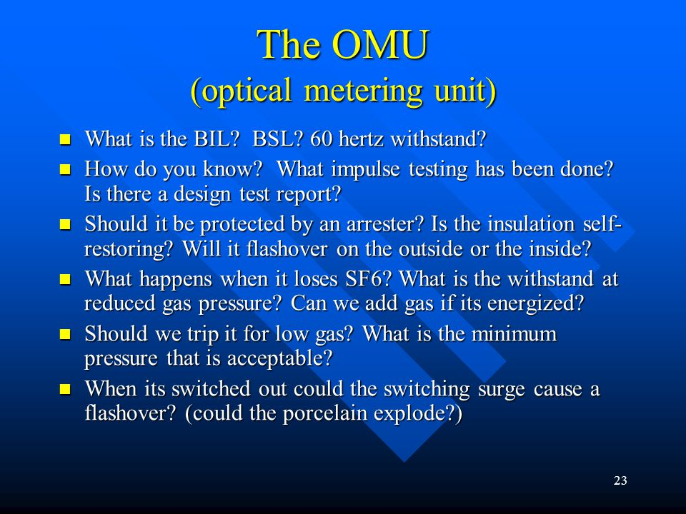 The OMU (optical metering unit)