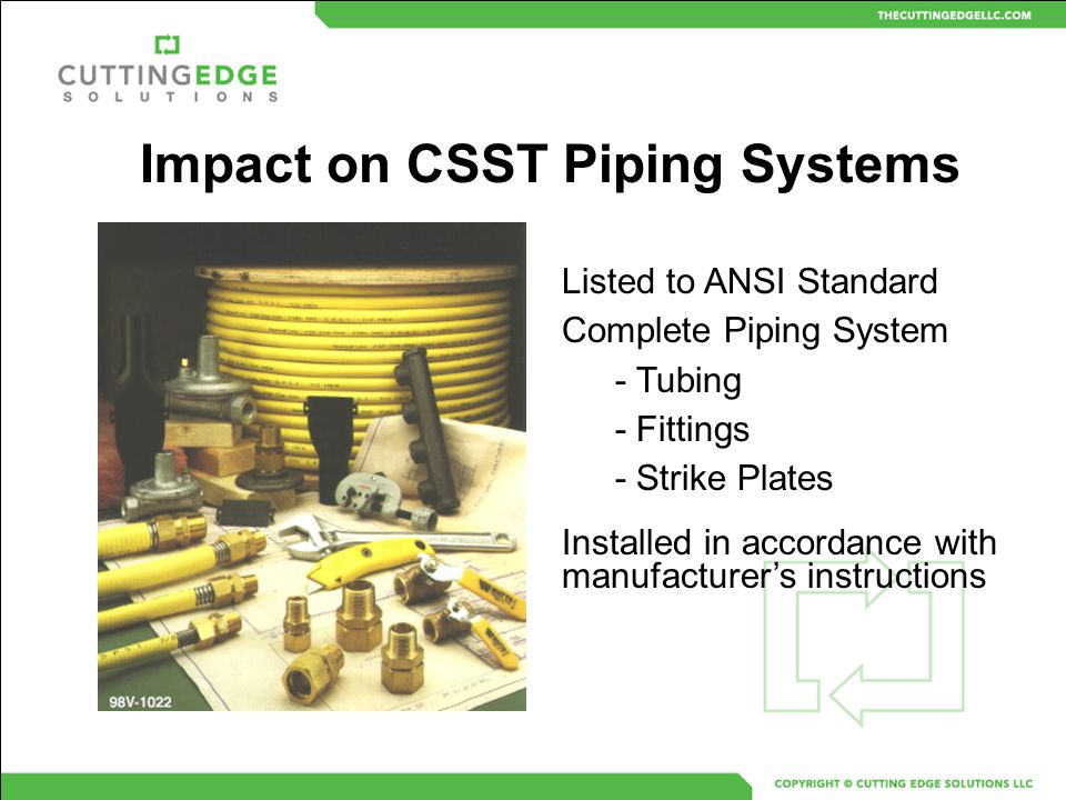 Impact on CSST Piping Systems