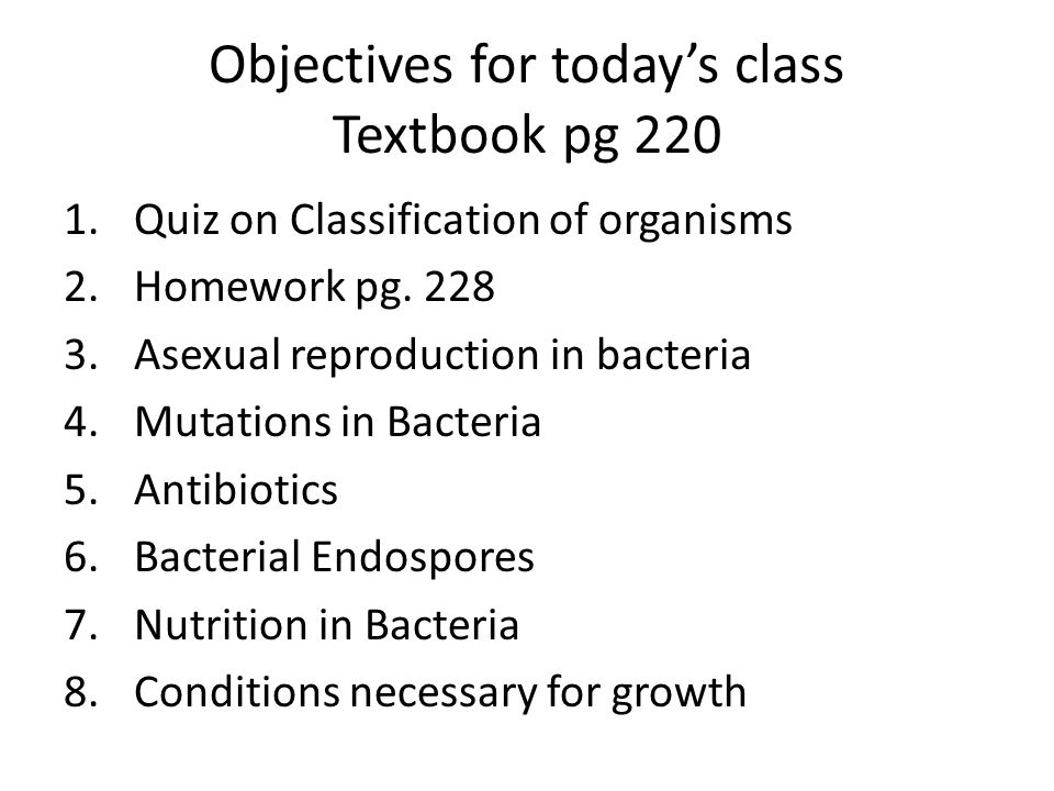 Objectives for today's class Textbook pg 220