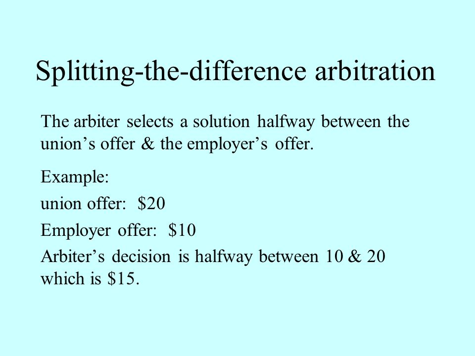 Splitting-the-difference arbitration