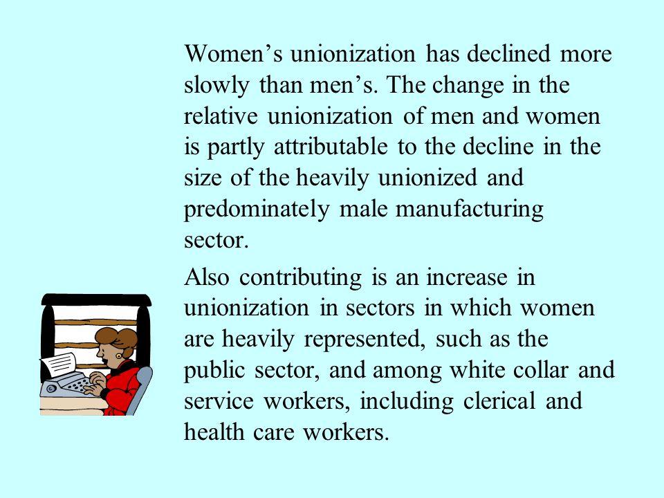 Women's unionization has declined more slowly than men's