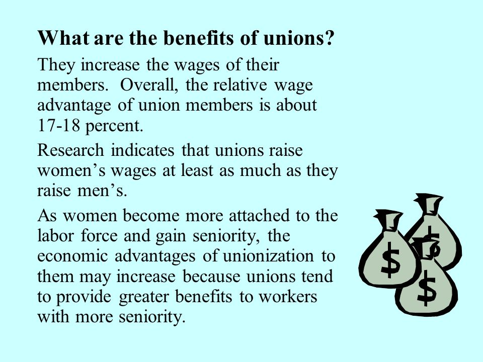 What are the benefits of unions
