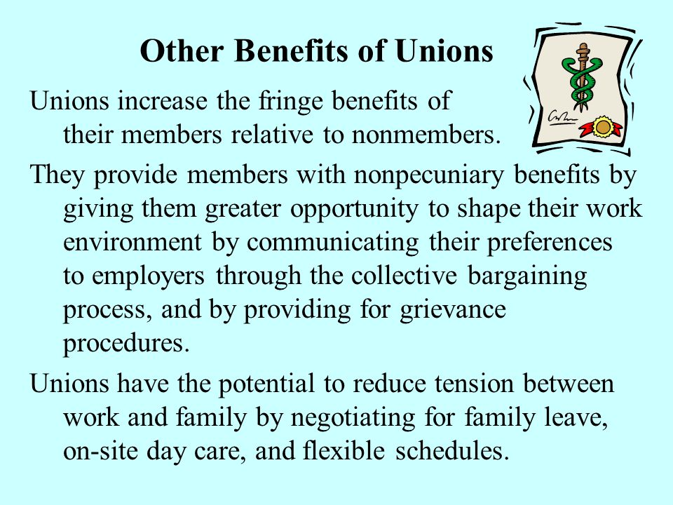 Other Benefits of Unions