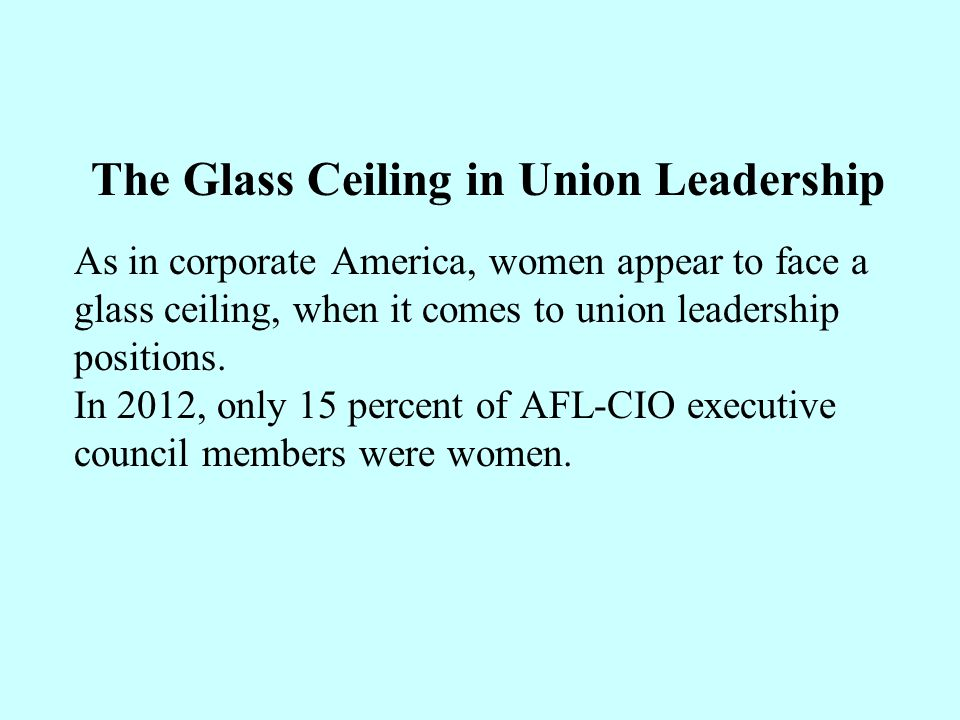 The Glass Ceiling in Union Leadership