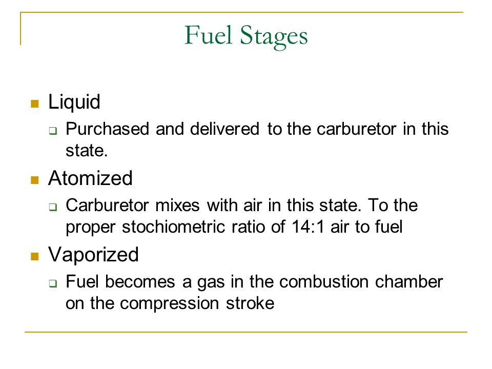 Fuel Stages Liquid Atomized Vaporized