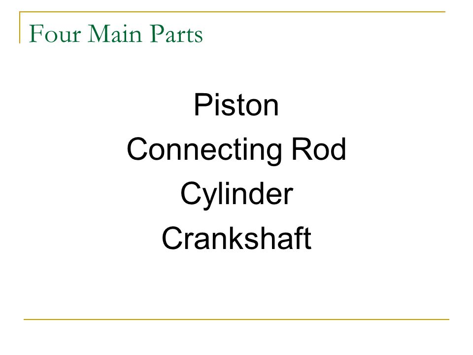 Four Main Parts Piston Connecting Rod Cylinder Crankshaft