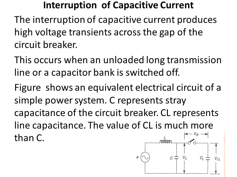 Interruption of Capacitive Current