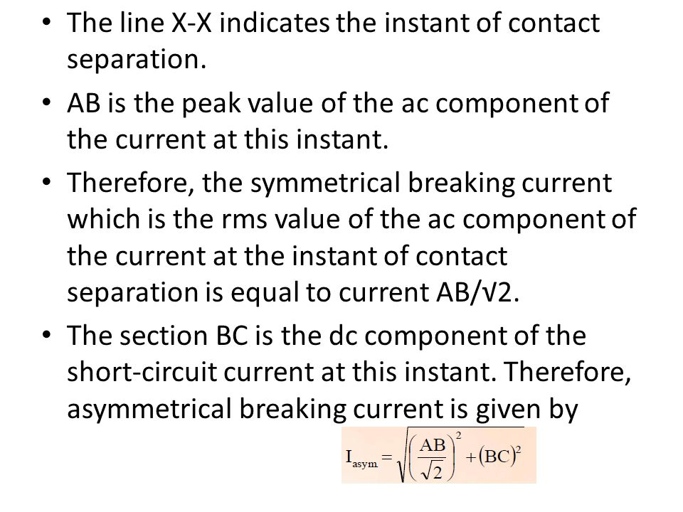 The line X-X indicates the instant of contact separation.